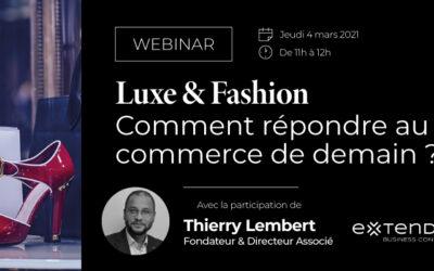 [Webinar] Luxe et fashion : comment répondre au commerce de demain ?