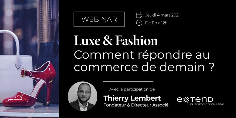 Luxe et fashion : comment répondre au commerce de demain ?